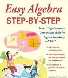 Easy Algebra Step-By-Step (Easy Step-By-Step Series) PDF