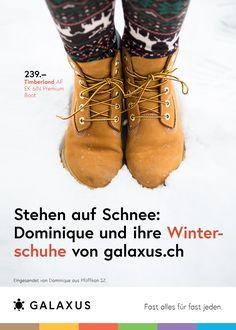 Stehen auf Schnee: Dominique und ihre Winterschuhe von Galaxus #GalaxusLive #Werbung #Anzeige #Plakat #Inserat #Schuhe #Winter #Galaxus Timberland, Pfaff, Bean Boots, Hiking Boots, Live, Advertising Campaign, Snow, Advertising, Poster
