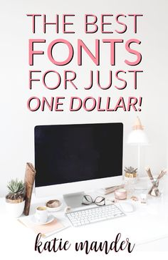 the best fonts for just one dollar