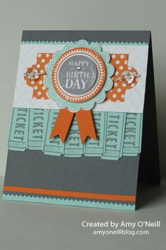 Stampin' Up!  by Amy O'Neill Birthday Ticket
