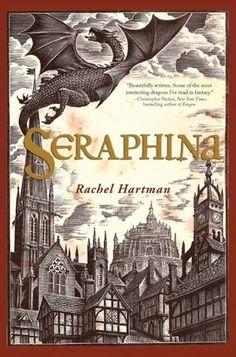 Seraphina by Rachel Hartman | 25 YA Books For Adults Who Don't Read YA