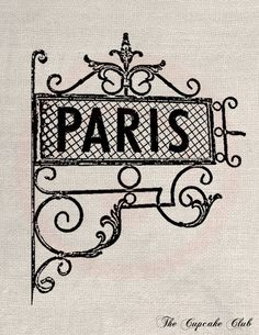 Clip Art Designs Transfer Digital File Vintage Download DIY Shabby Chic Paris France Sign Iron Black Silhouette No. 0199. $1.00, via Etsy.