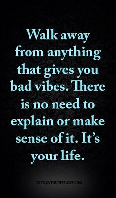Walk away from anything that gives you bad vibes. There is no need to explain or make sense of it. It's your life.