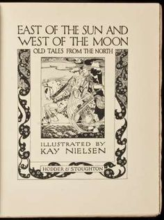 "East of the Sun and West of the Moon. Old Tales from the North  P.C. Asbjornsen and J.I. Moe  London, Hodder & Stoughton, 1914.    Illustrated by Kay Nielsen, including 25 tipped-in color plates, with tissue guards. (4to) 28.5x22.5 cm. (11¼x8¾""), original pictorial vellum gilt, top edge gilt, pictorial japanned endpapers. No. 71 of 500 copies.    Signed by the artist Kay Nielsen at the limitation. One of Nielsen's most important works, and only the second book he published. This c"