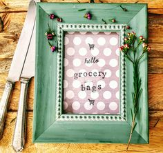 Don't forget grocery bags on your way to the market! This little sign will save you our planet, money (when you buy a new bag) and time! Stampedeprints.etsy #shopsmall #etsyhunter #etsyshop #stampedeprints #handmade