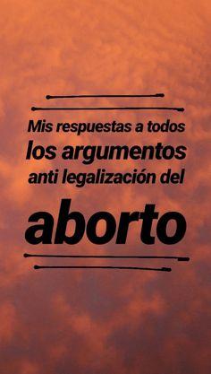 Las respuestas que refutan los argumentos en contra de la despenalización del aborto - Imagen Pro Choice, Psychology Facts, Power Girl, Powerful Women, Book Quotes, Lyrics, Messages, Words, Instagram