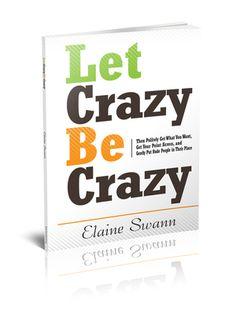 Let  Crazy Be Crazy - Hardcover Book