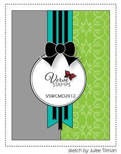 Verve Stamps: World Card Making Day 2012 Card Sketch designed by Julee Tilman.