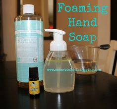 Foaming Hand Soap DIY 2/3 Full Water 3 TBSP Castile soap 30-40 Drops EO Includes some recipes
