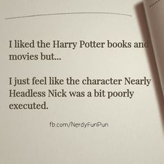 I'm a very punny fun! How did you read it? Harry Potter Quotes, Harry Potter Books, Harry Potter Love, Harry Potter Universal, Harry Potter Fandom, Harry Potter World, No Muggles, Mischief Managed, Book Fandoms