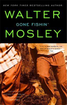 Gone Fishin: An Easy Rawlins Mystery