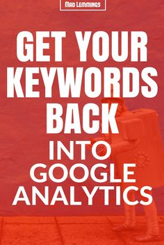 Finding Your Keywords In Google Analytics (It's Pretty Easy) (via @madlemmings )