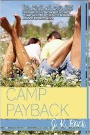 Books with Bunny- Bunny Lovell reads...: Camp Payback- JK Rock (Camp Boyfriend #2)