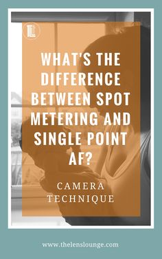 Finally understand the difference between spot metering and single point autofocus. Clear explanation and cheat sheet to download on how to use the different exposure metering modes and autofocus area modes. #beginnerphotographytips #exposuremeteringmodes #autofocusmodes #phototips