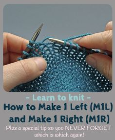 """Ever wondered how to and when knitting (that's """"Make 1 Left"""" and """"Make 1 Right""""). Wonder no more, here is a quick tutorial. I'll also show you a handy tip for how to remember which is which! I always forget! Vogue Knitting, M1r Knitting, Knitting Basics, Knitting Help, Knitting Kits, Easy Knitting, Knitting For Beginners, Knitting Stitches, Knitting Projects"""