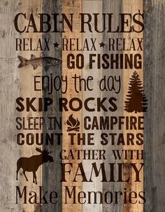 Wall sign, perfect for your lake house and cabin decor. Cabin rules; Relax, Relax, Relax; Go fishing; Enjoy the day; Skip rocks; Sleep in; Campfire; Count the s