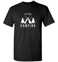 Now available at our store Gone Camping Check it out here http://www.canadaproudtees.ca/products/gone-camping?utm_campaign=social_autopilot&utm_source=pin&utm_medium=pin