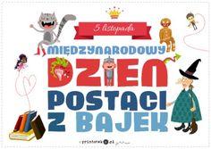 Międzynarodowy Dzień Postaci z Bajek - napis - Printoteka.pl Classroom Inspiration, English Class, Back To School, Kindergarten, Preschool, Clip Art, Teacher, Education, Reading