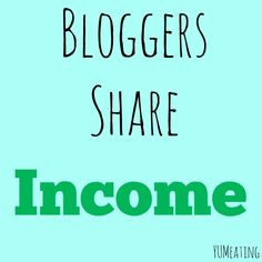 More than 20 bloggers who are sharing their income reports!
