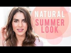 Summer makeup tutorials for when you need beauty inspiration.