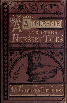 A Apple Pie and Other Nursery Rhymes c1870