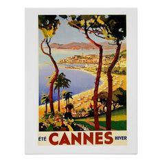 Cannes Poster. http://www.zazzle.com/cannes_posters-228361675228071322?rf=238753680364747979