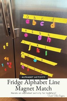 Fridge Alphabet Line Magnet Match-An easy alphabet activity for toddlers and preschoolers.  #toddleractivities #alphabetactivities