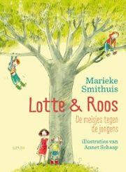 Lotte en Roos : de meisjes tegen de jongens - bibliotheek.nl