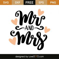 *** FREE SVG CUT FILE for Cricut, Silhouette and more *** Mr and Mrs