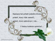 Spomienka Cool Words, Wreaths, Memories, Frame, Memoirs, Frames, A Frame, Garlands, Hoop