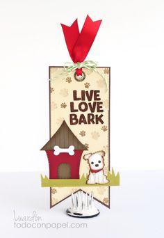 MCT – June Sneak Peek Day #4 – Live Love Bark – Bookmark « Todo con Papel