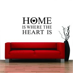 Home is where the heart is wall quote sticker www.walldecals.ie #Quote #Home #Decor #DIY  Stickers Can Be Reapplied And Removed Without Damaging The Wall.