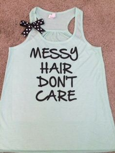Messy Hair Don't Care - Ruffles with Love - Racerback Tank - Womens Fi