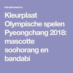 Kleurplaat Olympische spelen Pyeongchang 2018: mascotte soohorang en bandabi