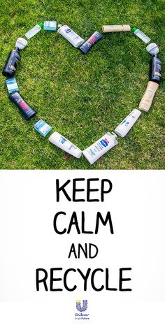Keep Calm And Recycle. @UnileverUSA #ReimagineThat #partner #recycle #quote