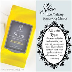 NEW! Shine Eye Makeup Removing Cloths - These cloths are super convinient to remove makeup on the go, at the gym, travelling, camping or even for every day use!  They will even remove waterproof mascara! YES! Shine cloths leave your skin feeling fresh, revitalized and  hydrated!