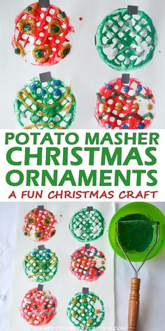 Potato Masher Christ Potato Masher Christmas Ornament Craft HAPPY TODDLER PLAYTIME Here is a fun and easy craft for the Holidays! Create your own Christmas ornaments using a potato masher! Christmas Crafts For Toddlers, Preschool Christmas, Christmas Ornament Crafts, Preschool Crafts, Kids Christmas, Holiday Crafts, Christmas Balls, Childrens Christmas Crafts, Holiday Activities