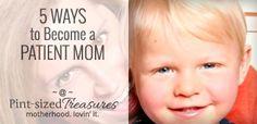 5 Ways Moms Create Cranky Toddlers ♥ Pint-sized Treasures
