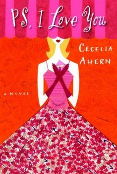 PS I Love You by Cecelia Ahern. I laughed out loud while sobbing at the same time.