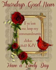 Thursday Greetings, Good Morning Greetings, Happy Thursday, If Ye Love Me, Daily Scripture, Good News, Blessed, Place Card Holders, Scriptures