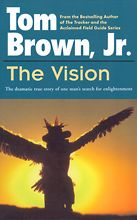 The Vision : The Dramatic True Story of One Man's Search for Enlightenment by Tom Brown (Trade Paper) for sale online Books To Buy, Books To Read, Love Bookshelf, Fox Running, Toms, Drama, Vision Quest, Types Of Books, Field Guide