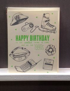 Wish your favorite millennial happy birthday in style with this snazzy card from Holstee.