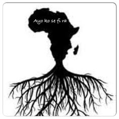 "African Roots:  ""Ayo ko se fi ra"" = You cannot buy joy/happiness"