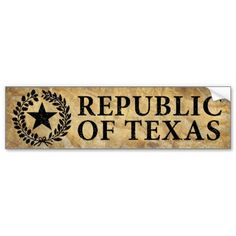 Shop Republic of Texas Seal Bumper Sticker created by guardart. Republic Of Texas, Car Sit, Bumper Stickers, Seal, Adhesive, Entertaining, Ink, Make It Yourself, Prints
