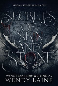 Cover Reveal: Secrets of Skin and Stone by Wendy Laine - On sale June 5, 2017! #CoverReveal