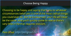 Choose Being Happy - Pam Grout