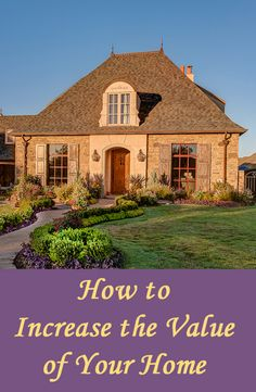 When buying a house, most people want to ensure that their investment does not lose value.  If you are planning on selling your home anytime soon or want to borrow money against your home, you should consider ways to increase the value of your house to get the most money back when you sell or have it appraised.  Consider these ideas for increasing the value of your home.