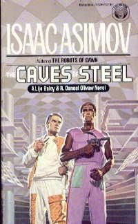 Caves Of Steel by Isaac Asimov