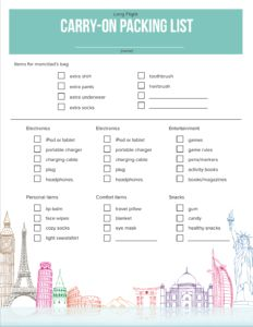 FREE DOWNLOAD! Click here to get the essential carry-on packing list and for kids and teens for long flight. Also, download a free printable checklist so your kids can pack themselves! long haul flight, free printable