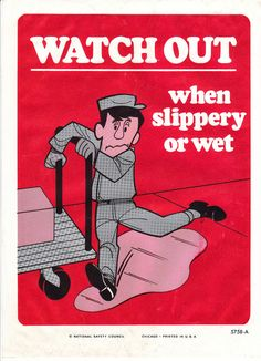 Vintage National Safety Poster Watch Out